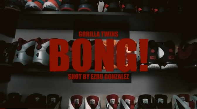 Video | Bong – Gorilla Twins ( @ILLB1LL x @NEMS_FYL ) #W2TM