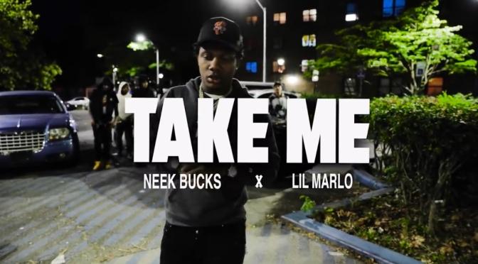 Video | Take Me [ RIP Marlo ] – @NEEK_BUCKS  x @lilmarlo_1  #W2TM