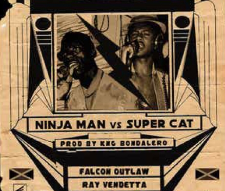 Music | Ninja Man Vs. Super CAT – @FALCON_OUTLAW x @ray_vendetta x @TeslaTheGhost  #W2TM