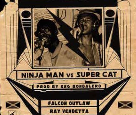 Music | Ninja Man Vs. Super CAT – @FALCON_OUTLAW x @ray_vendetta x @TeslaTheGhost  #W2TM