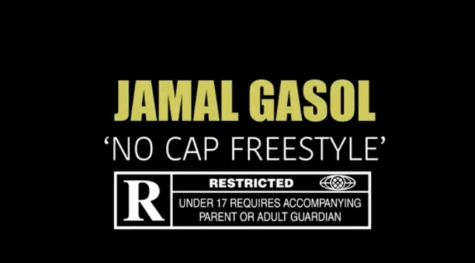 Video | No Cap Freestyle – @WhoIsJamalGasol #W2TM