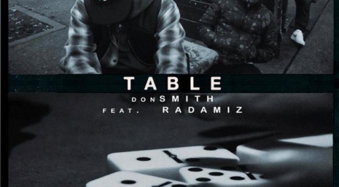 Music | Table [ Produced By @zoomoguy ] @whoisdonSMITH x @radamiz #W2TM