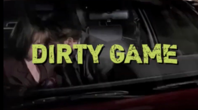 Video | Dirty Game – @theWILLIETHEKID #W2TM