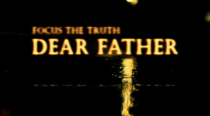 Video | Dear Father – @focusthetruth x @VDONSOUNDZ #W2TM