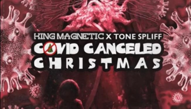 Music | COVID Canceled Christmas – @kingmagnetic x @ToneSpliff #W2TM