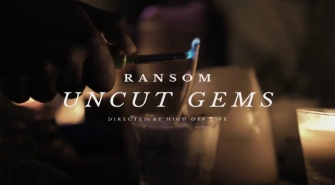 Video | Uncut Gems – @RansomPLS #W2TM