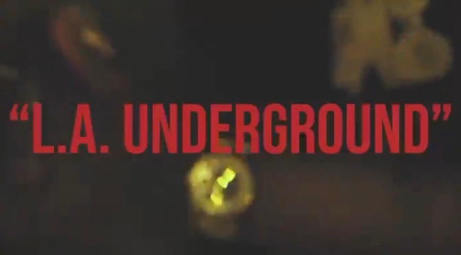Video | L.A Underground – @DIRTDIGGS x @All_Hail_YT #W2TM