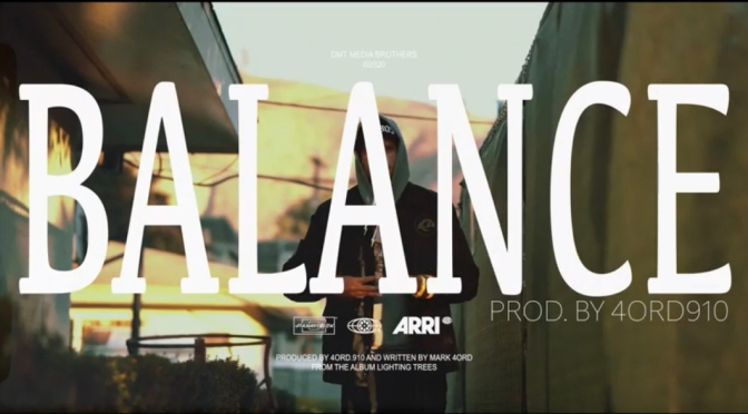Video | Balance [ Produced By Mark 4ord ] –  @4ord20 #W2TM