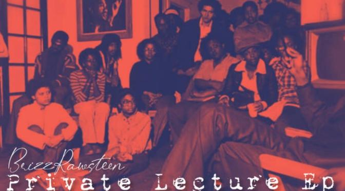 Listen & Purchase | Private Lecture Ep – @brizz_rawsteen x @BenjiSocrates #W2TM