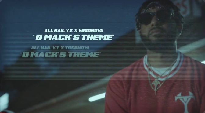 Video | D Mack's Theme – @All_Hail_YT x @YOSONOVA_ #W2TM