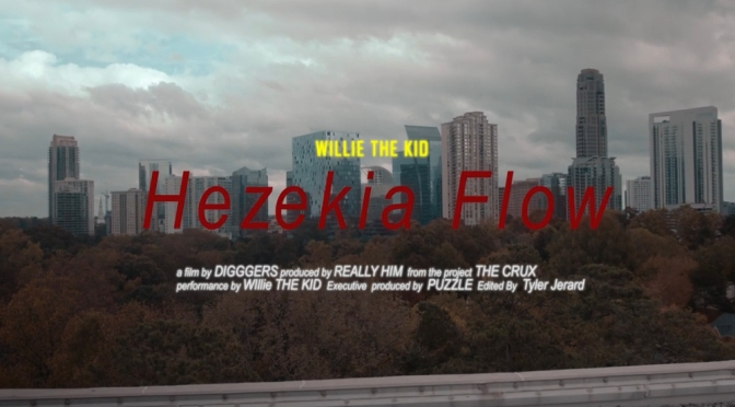 Video | Hezekia Flow [ Produced By @Reallyhiiim 🎥 By @TheDigggers ] – @theWILLIETHEKID #W2TM