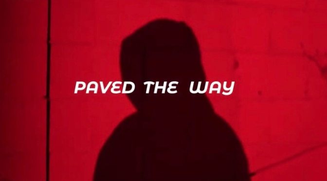 Video | Paved The Way – @NonameHISNAME ( B$F ) #W2TM