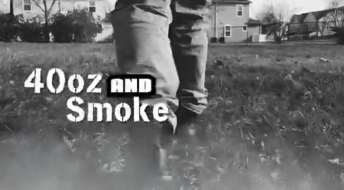 Video | 40oz & Smoke – @HazeSince85 #W2TM