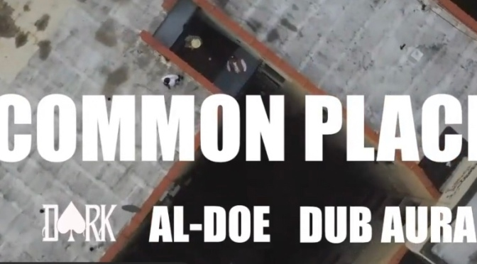 Video | Common Place – @DARK_ATM x @ALDOEBBM x @DubAura #W2TM