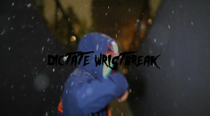 Video | Dictate Wristbreak – @_SKUNKZZ #W2TM