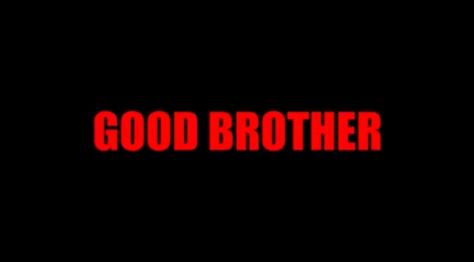 Video | Good Brother – @WhoIsJamalGasol #W2TM