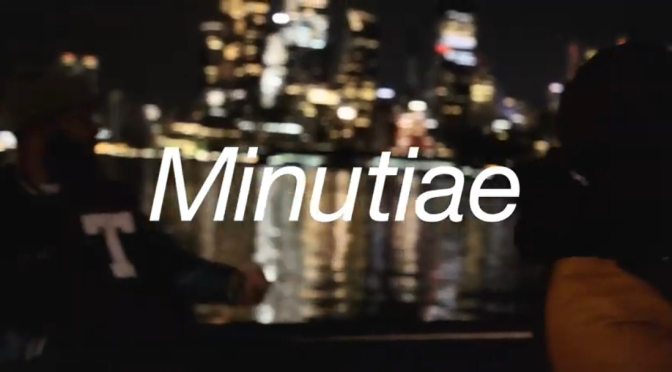 Video | Minutiae – @theWILLIETHEKID x @VDONSOUNDZ #W2TM
