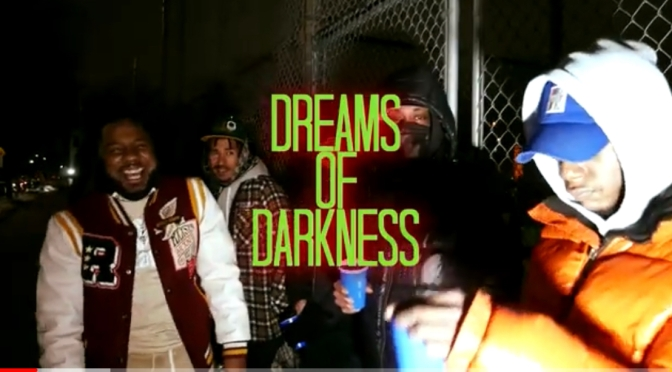 Video | Dreams Of Darkness – @mrdopeflow x @_EddieKaine #W2TM