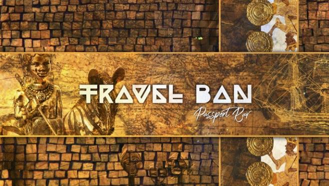 Stream Album | Travel Ban – @PassportRav #Features:  @ChrisCrackNDC @BoldyJames #W2TM