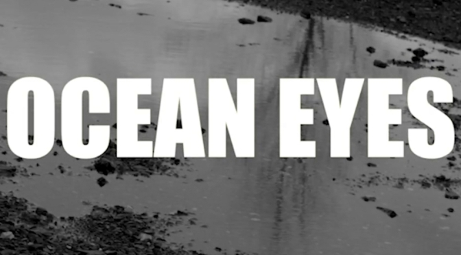 Video | Ocean Eyes – @OTtheReal #W2TM