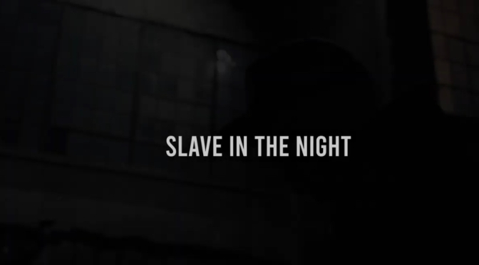 Video | Slave In The Night [ Produced By Machacha ] – @tyfarris1  #W2TM