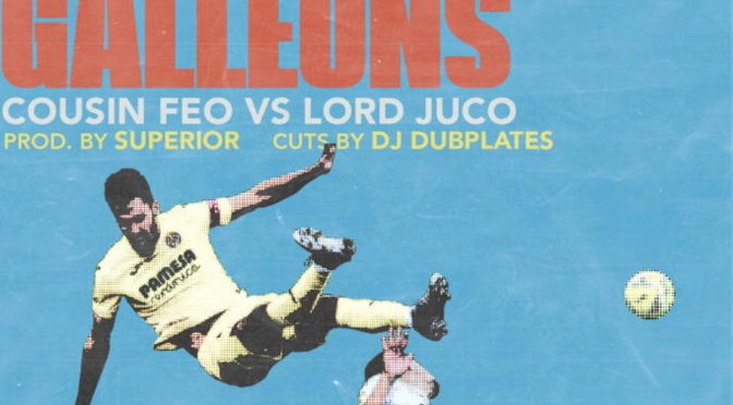 Music | Spanish Galleons – Death At The Derby ( @LordJuco x @CousinFeo ) #W2TM